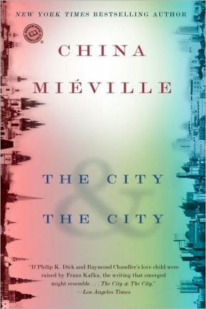 [Column] The Backlog: The City and The City by China Mieville